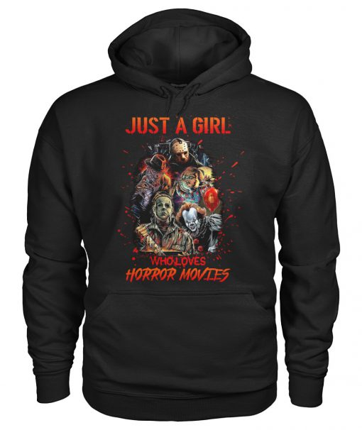 Just a girl who loves horror movies hoodie