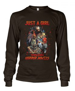 Just a girl who loves horror movies long sleeved