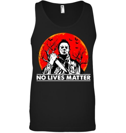 Michael Myers No Lives Matter Tank top