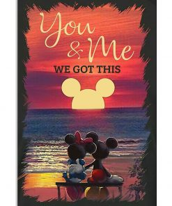 Mickey Mouse & Minnie Mouse You And Me We Got This Sunset over the ocean poster 1