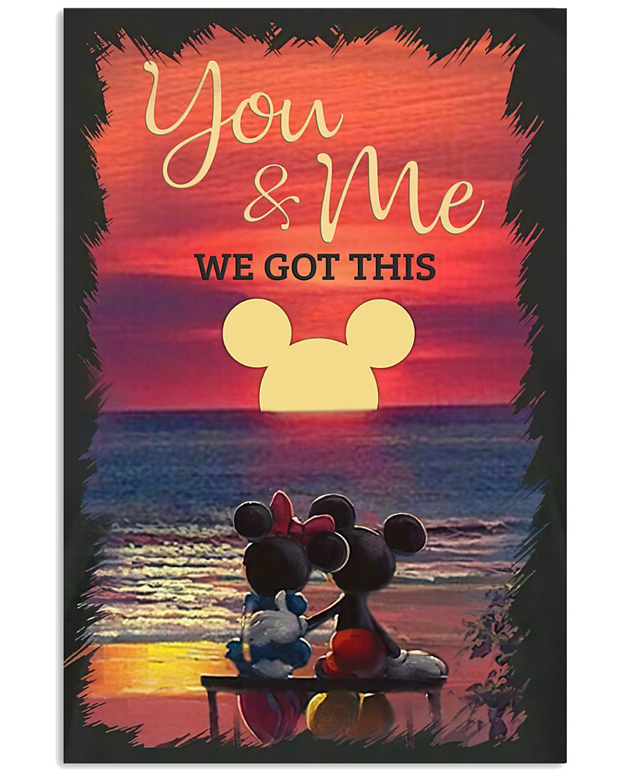 Mickey Mouse Minnie Mouse You And Me We Got This Sunset Over The Ocean Poster Tagotee