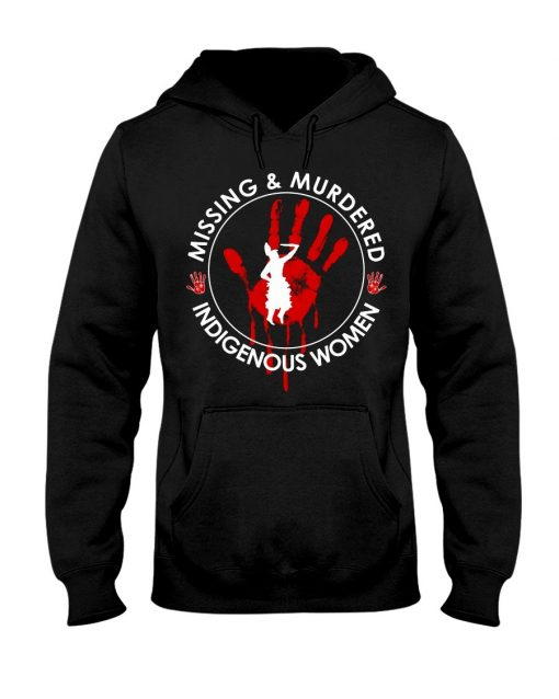 Missing murdered indigenous women Hoodie