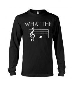 Musician What the fuck Music sheet Long sleeve