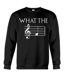 Musician What the fuck Music sheet Sweatshirt