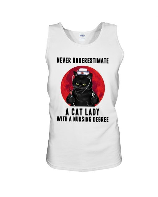 Never underestimate a cat lady with a nursing degree Tank top