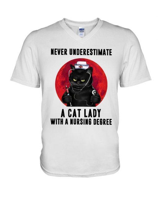 Never underestimate a cat lady with a nursing degree V-neck