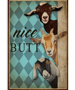 Nice Butt Goat poster