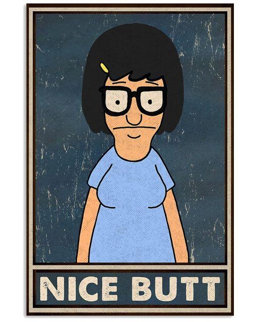 Nice Butt Tina Belcher Poster 1
