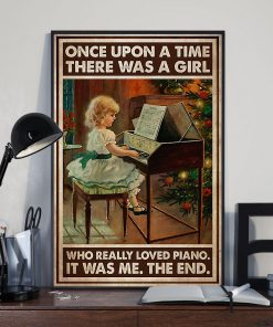 Once upon a time there was a girl who really loved Piano It was me poster 3