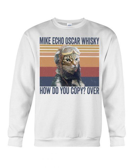 Pilot Cat Mike echo oscar whisky How do you copy over Sweatshirt