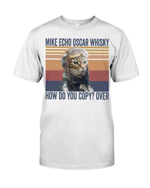 Pilot Cat Mike echo oscar whisky How do you copy over T-shirt