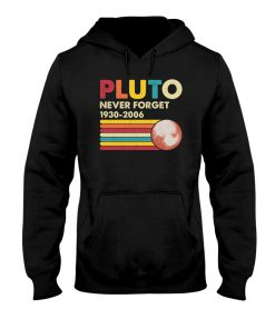 Pluto Never Forget 1930-2006 hoodie