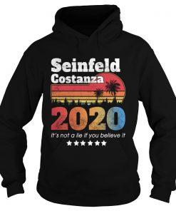 Seinfeld Costanza 2020 It's not a lie if you believe it hoodie