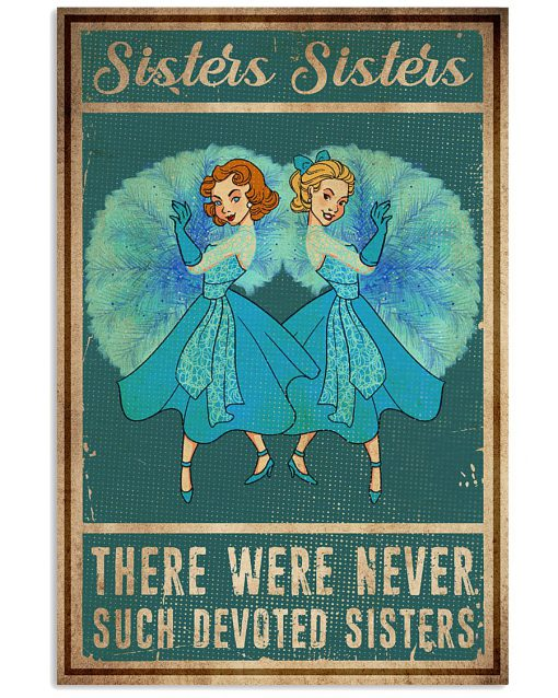 Sisters Sisters There were never such devoted sisters poster 1
