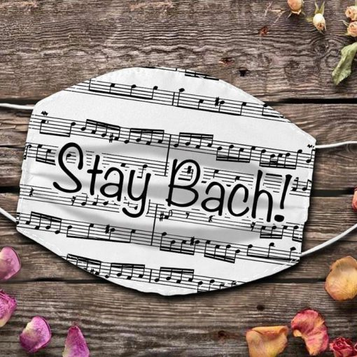 Stay Bach Sheet music face mask 0