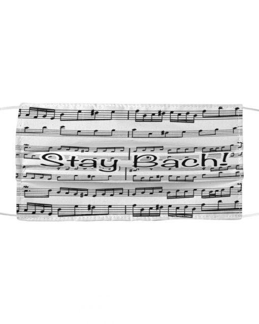 Stay Bach Sheet music face mask 1