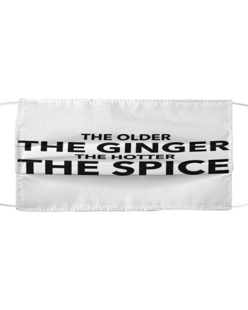 The older The ginger The hotter The spice face mask 1