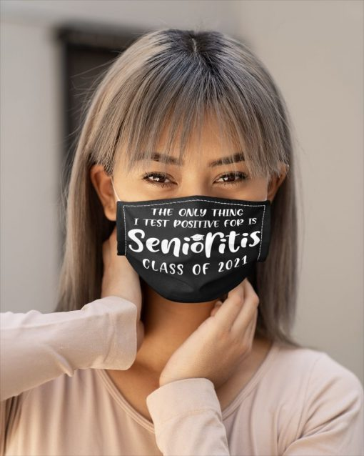 The only thing I test positive for is Senioritis Class of 2021 face mask2