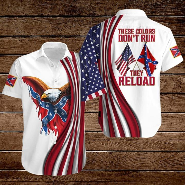 These color Don't run They reload Confederate flag shirt