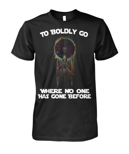 To boldly go Where no one has gone before Star Trek T-shirt