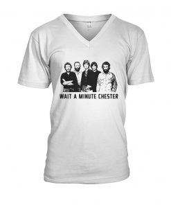Wait a minute chester The Weight - The Band v-neck