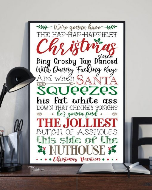 We're gonna have the hap hap happiest Christmas quote poster2