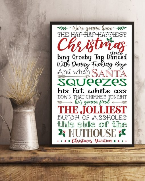 We're gonna have the hap hap happiest Christmas quote poster4