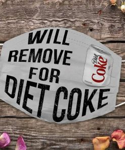 Will remove for Diet Coke face mask 0
