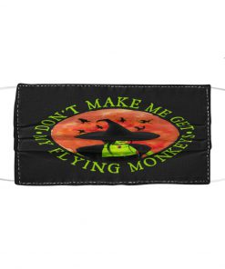 Witch Halloween Don't make me get my flying monkey face mask 1