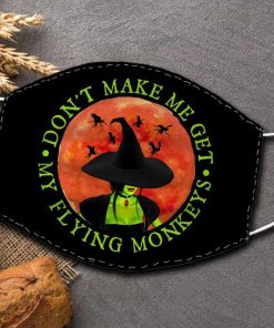 Witch Halloween Don't make me get my flying monkey face mask