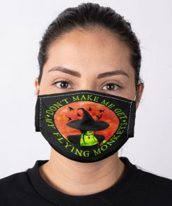 Witch Halloween Don't make me get my flying monkey face mask 3
