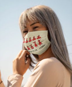 You know it's me Cathy face mask4