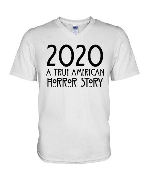 2020 A True American Horror Story v-neck