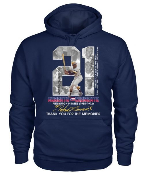 21 Roberto Clemente Pittsburgh Pirates Thank you for the memories Hoodie