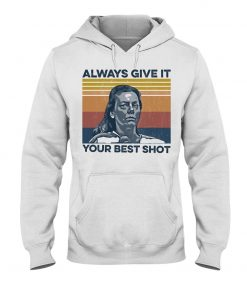 Aileen Wuornos Always Give It Your Best Shot Hoodie