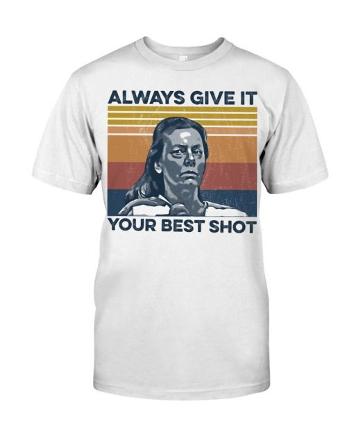 Aileen Wuornos Always Give It Your Best Shot T-shirt