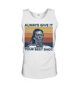 Aileen Wuornos Always Give It Your Best Shot tank top