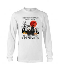 An old witch cannot survive on wine alone She also needs a Border Collie long sleeve