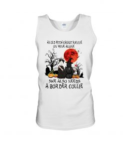 An old witch cannot survive on wine alone She also needs a Border Collie tank top