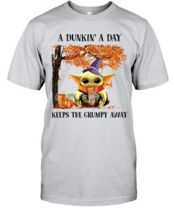 Baby Yoda A dunkin a day Keeps the grumpy away T-shirt