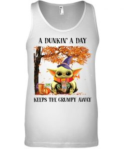 Baby Yoda A dunkin a day Keeps the grumpy away tank top