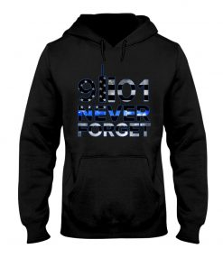 Back the blue Never forget 09.11.2001 hoodie
