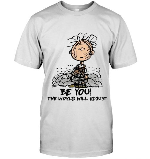 Be You The world will adjust Charlie Brown Peanuts T-shirt