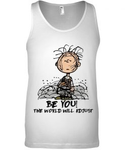 Be You The world will adjust Charlie Brown Peanuts Tank top