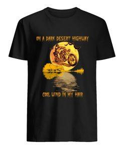 Biker On a dark desert highway cool wind in my hair T-shirt