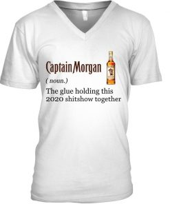 Captain Morgan definition The glue holding this 2020 shitshow together V-neck