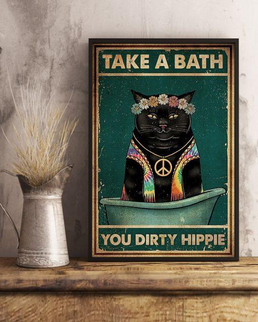 Cat Take A Bath You Dirty Hippie Poster3