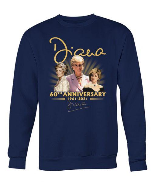 Diana 60th Anniversary 1961-2021 sweatshirt