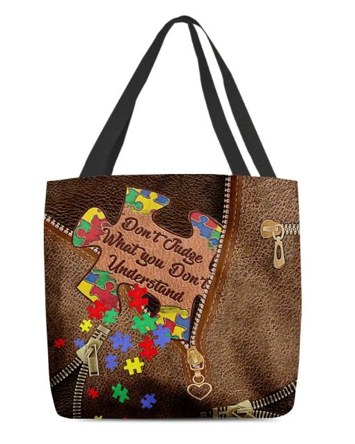 Don't judge what you don't understand Autism Awareness tote bag1