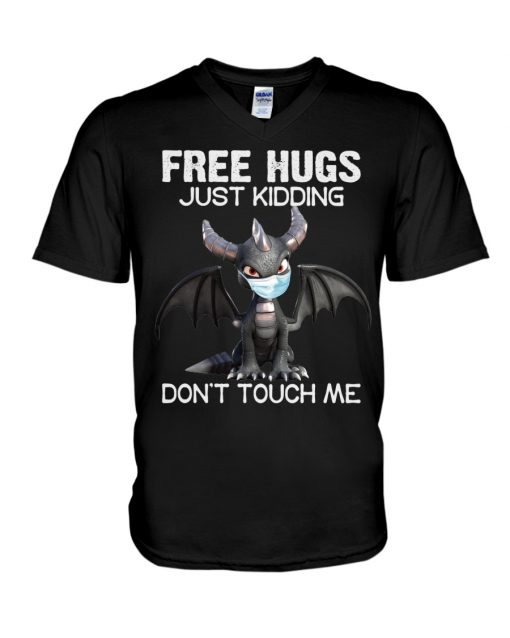 Dragon Free hugs just kidding don't touch me v-neck